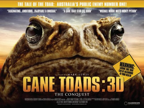 Cane Toads: 3D poster