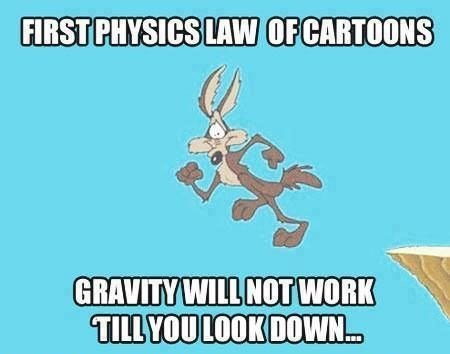 Cartoon physics – Don't look down!