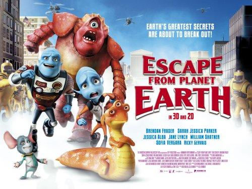 Escape From Planet Earth poster. Mainly with Aliens!