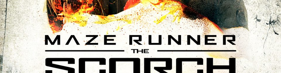 Maze Runner Scorch Trials' new posters