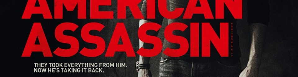American Assassin gets a poster