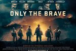 Only the Brave has a poster