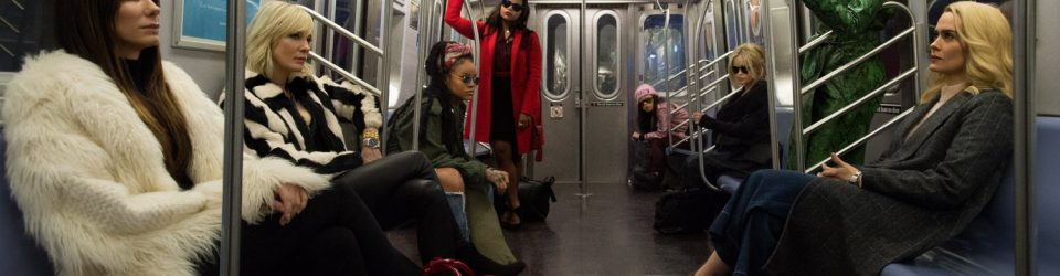 Is Ocean's 8 is worth paying for?