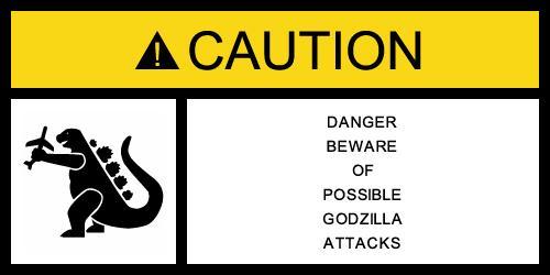 Godzilla warning