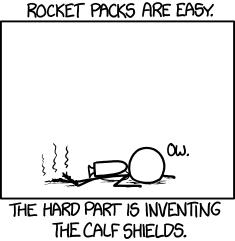Rocket or jet-packs have the same problem