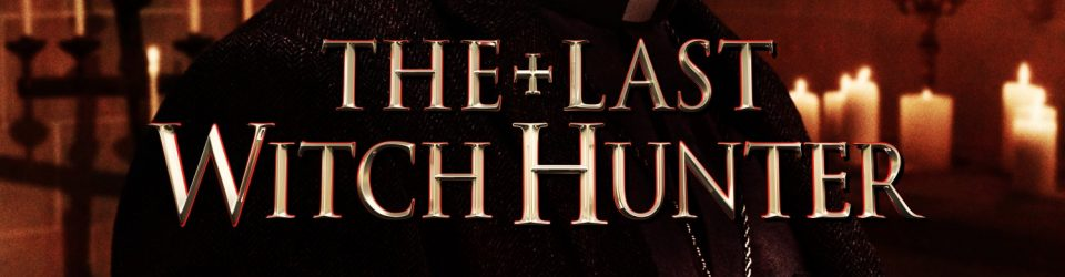 The Last Witch Hunter has a trailer