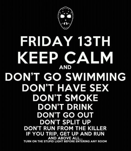 Don't Panic and run away on Friday the 13th