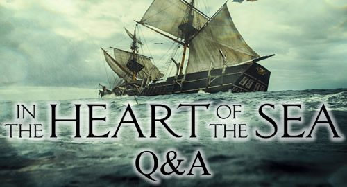 In the heart of the sea Q and A