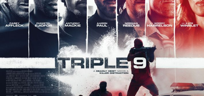 Triple 9 – The final poster