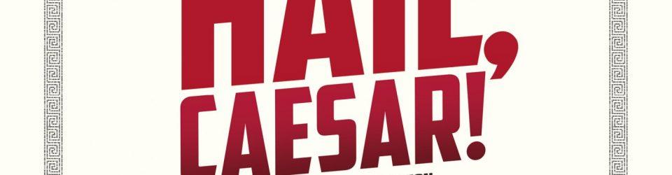 Hail, Caesar has a new poster