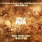 Trailer Launch for Early Man