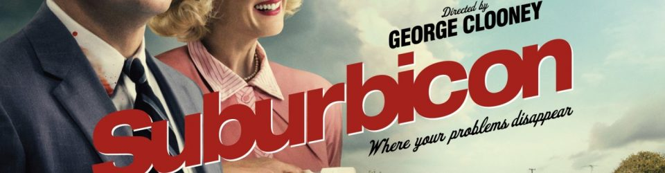 Welcome to Suburbicon