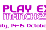 What's on at PLAY Expo Manchester 2017