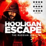 Hooligan Escape: The Russian Job