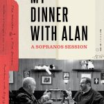 My Dinner With Alan: A Sopranos Session