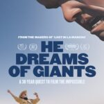 He Dreams of Giants