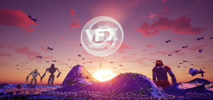 VFX RIO LIVE begins on February 7th