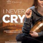 I Never Cry